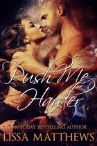 Push Me Harder